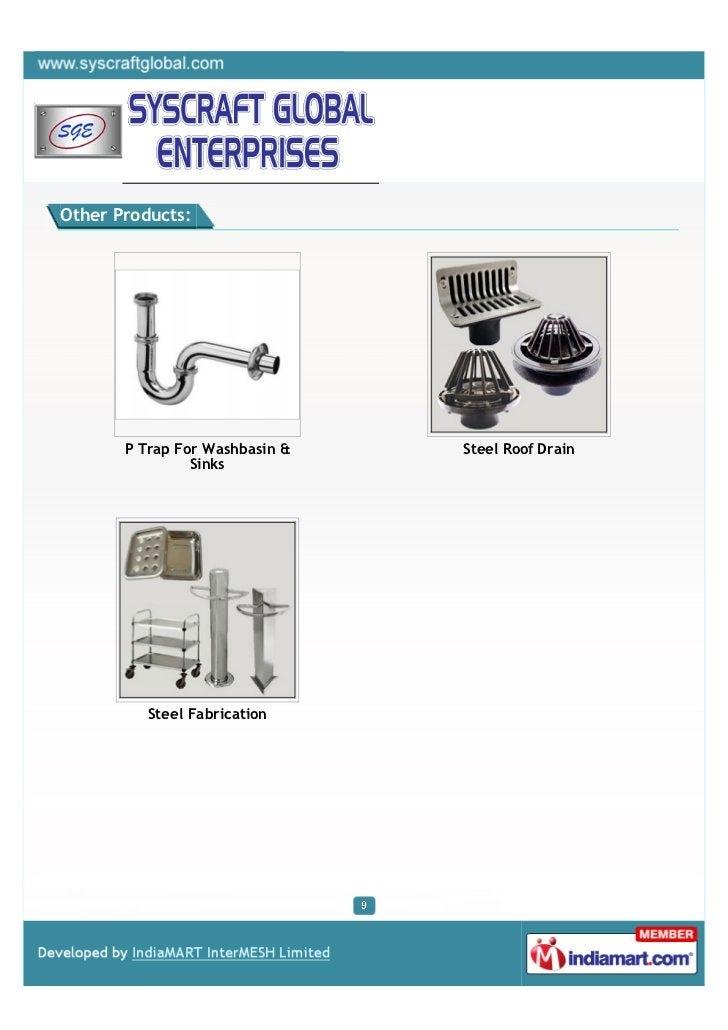 Other Products:       P Trap For Washbasin &   Steel Roof Drain                Sinks          Steel Fabrication