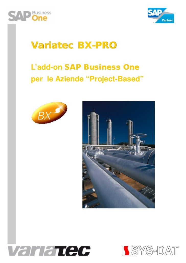 """Variatec BX-PRO         BX-L'add-on SAP Business Oneper le Aziende """"Project-Based"""""""