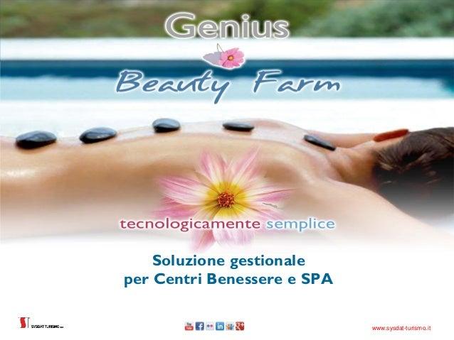 Soluzione gestionaleper Centri Benessere e SPA                             www.sysdat-turismo.it