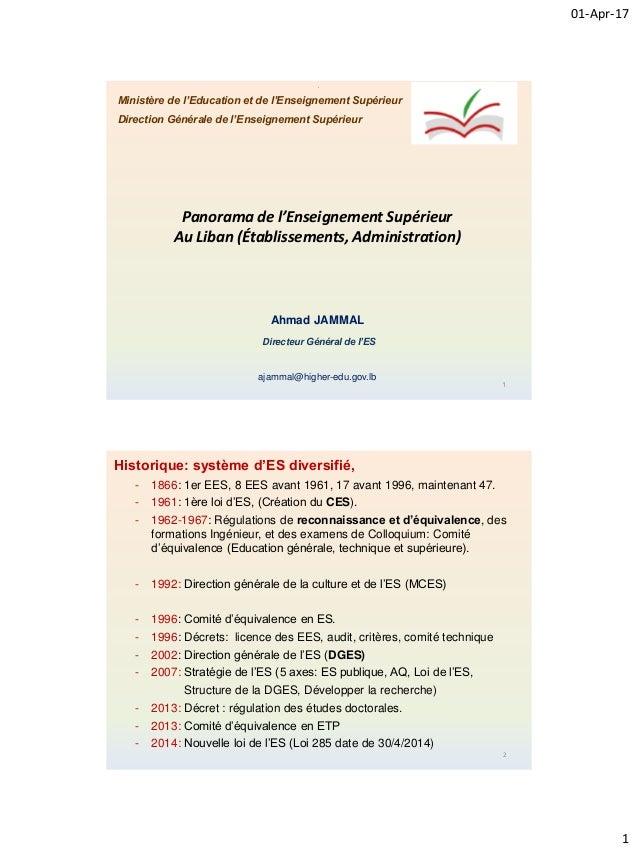 01-Apr-17 1 1 . Ministère de l'Education et de l'Enseignement Supérieur Direction Générale de l'Enseignement Supérieur Pan...