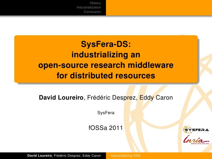 History                             Industrialization                                 Conclusion                 SysFera-D...
