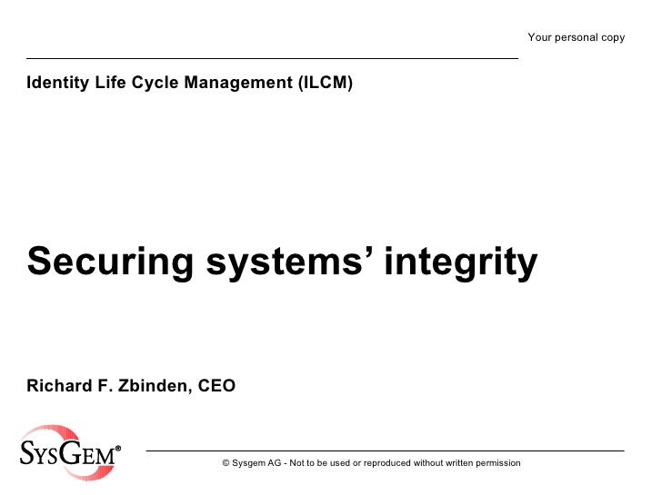Securing systems' integrity Identity Life Cycle Management (ILCM)