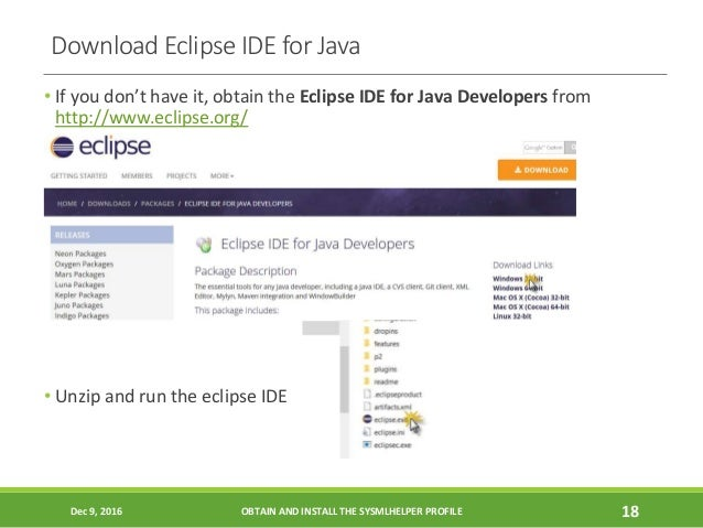 Download Eclipse IDE for Java • If you don't have it, obtain the Eclipse IDE for Java Developers from http://www.eclipse.o...