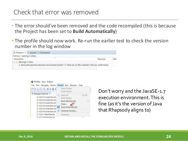 Check that error was removed • The error should've been removed and the code recompiled (this is because the Project has b...