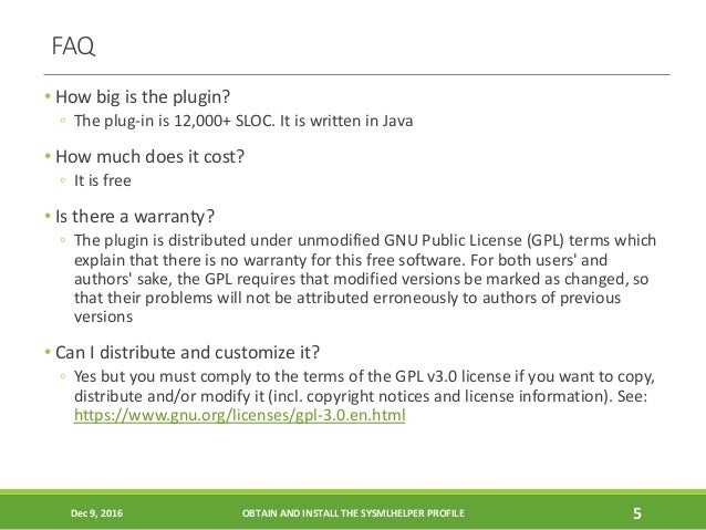 FAQ • How big is the plugin? ◦ The plug-in is 12,000+ SLOC. It is written in Java • How much does it cost? ◦ It is free • ...