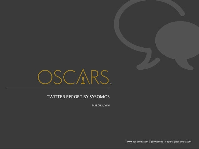 www.sysomos.com     @sysomos     reports@sysomos.com   TWITTER  REPORT  BY  SYSOMOS      MARCH  2, ...