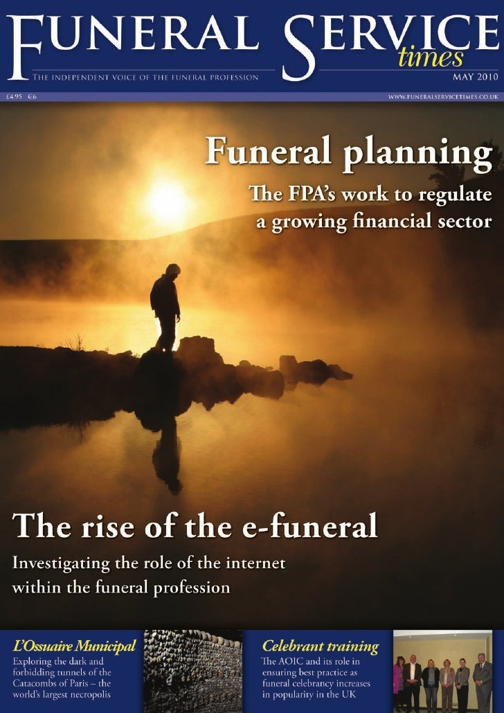 12   ONLINE OFFERINGS                         The rise of                     the e-funeral                         REBECC...