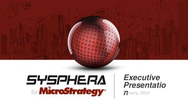 Executive Presentatio January, 2014 n