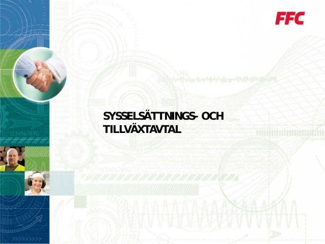 SYSSELSÄTTNINGS- OCH TILLVÄXTAVTAL