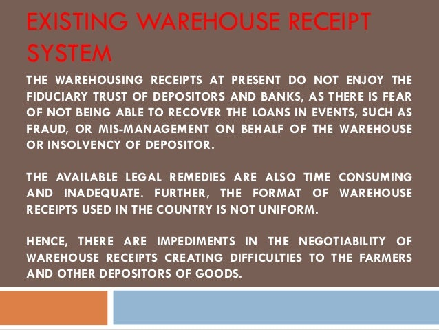 negotiable warehouse receipt Warehouse receipt terms and conditions registered mail to the depositor of record or to the last known holder of the negotiable warehouse receipt, any goods in.