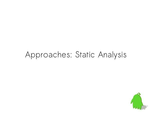 Static Analysis: InstrumentationC ProgramTranslatorInstrumentedC Program Compile &ExecuteHalt: MemorySafety ViolationSucce...