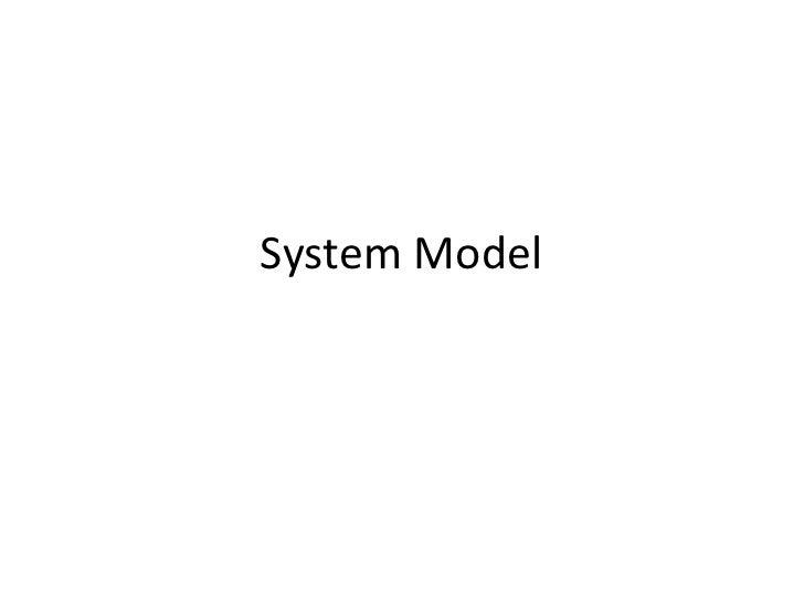 System Model<br />