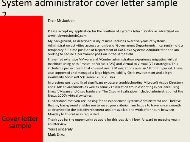 Yours Sincerely Mark Dixon; 3. System Administrator Cover Letter ...