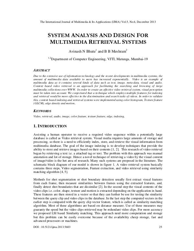 The International Journal of Multimedia & Its Applications (IJMA) Vol.5, No.6, December 2013  SYSTEM ANALYSIS AND DESIGN F...