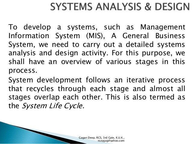 system analysis and design System analysis and design system's concept •term system is derived from the greek word 'systema' which means an organized relationship among.
