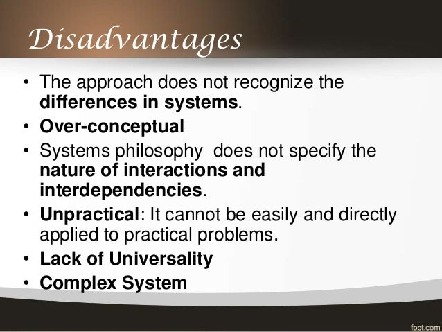 Advantages and disadvantages of system approach to management