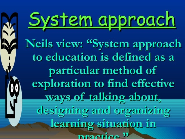systematic approach to training and development A systems approach to training introduction the purpose of training is to support the achievement of organization goals the focus should be on providing.