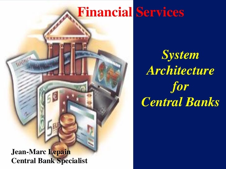 Financial Services                                System                              Architecture                        ...