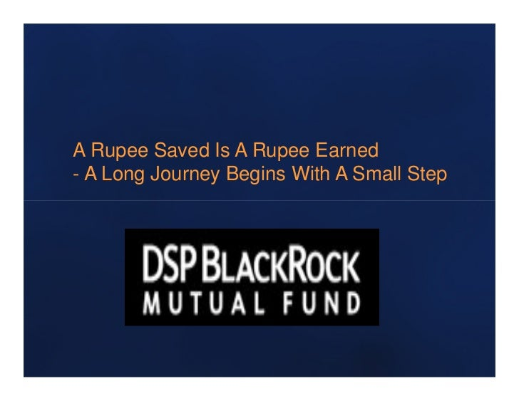A Rupee Saved Is A Rupee Earned- A Long Journey Begins With A Small Step