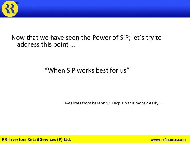 """Now that we have seen the Power of SIP; let's try to address this point … """"When SIP works best for us"""" Few slides from her..."""