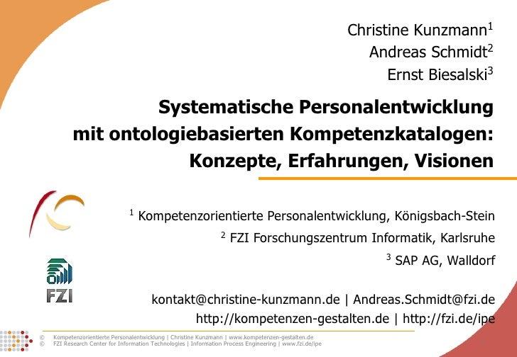 Systematische Personalentwicklung mit ontologiebasierten Kompetenzkatalogen: Konzepte, Erfahrungen, Visionen 1  Kompetenzo...