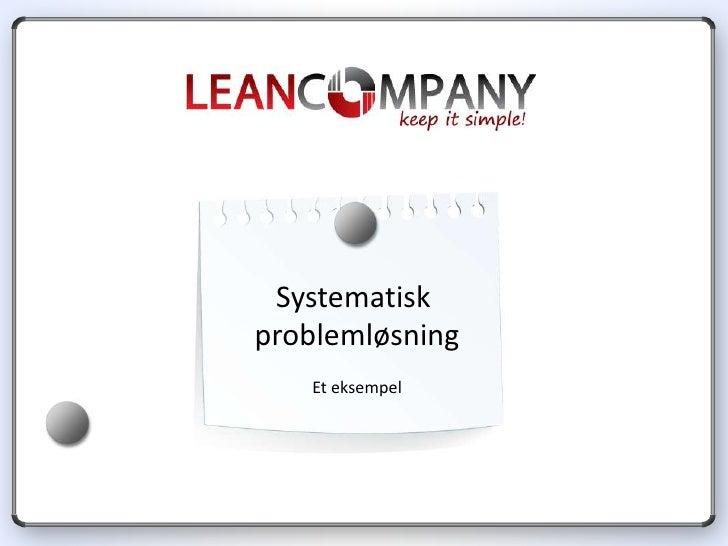 Systematiskproblemløsning   Et eksempel