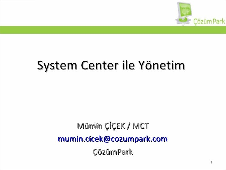 Microsoft System Center ile Yönetim
