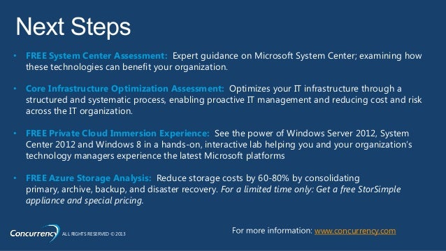 • FREE System Center Assessment: Expert guidance on Microsoft System Center; examining how  these technologies can benefit...