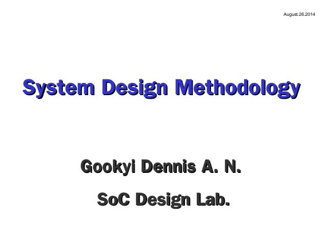 system design methodology Its all about selections of methodology and comparison of waterfall model vs rapid application development.