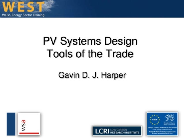 PV Systems Design  Tools of the Trade  Gavin D. J. Harper