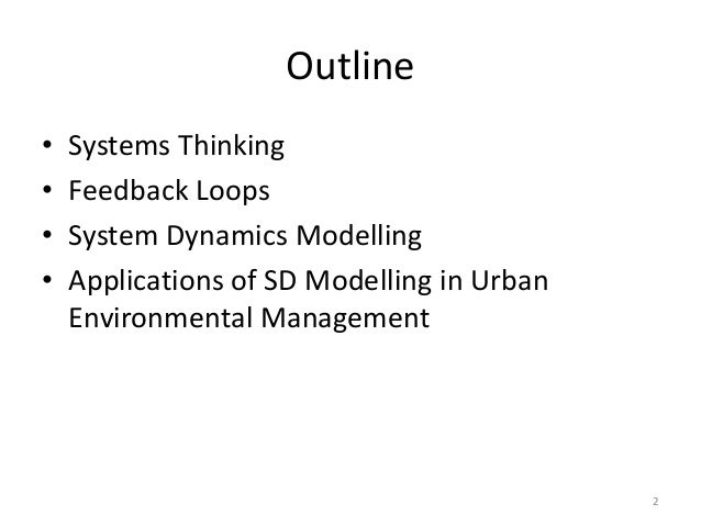 System dynamics modeling and its applications on urban environmental management Slide 2