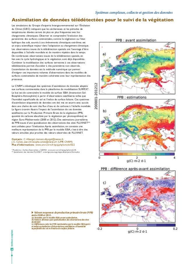 Les simulations du Groupe d'experts Intergouvernemental sur l'Évolution du Climat (GIEC) indiquent que les sécheresses et ...