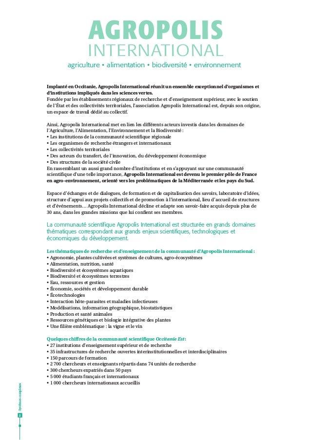 Systèmescomplexes 2 Implanté en Occitanie, Agropolis International réunit un ensemble exceptionnel d'organismes et d'insti...