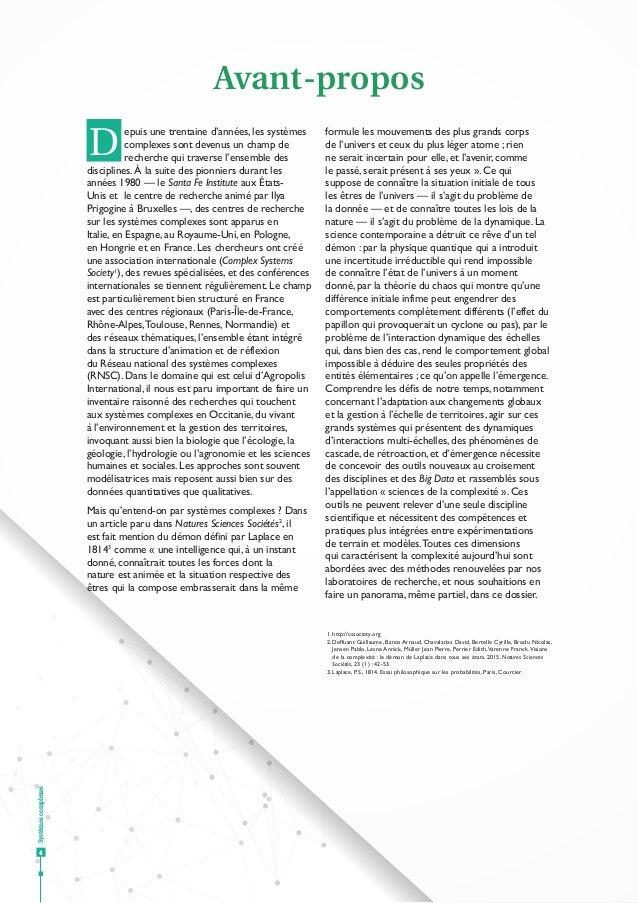 Systèmescomplexes 4 Avant-propos epuis une trentaine d'années, les systèmes complexes sont devenus un champ de recherche q...