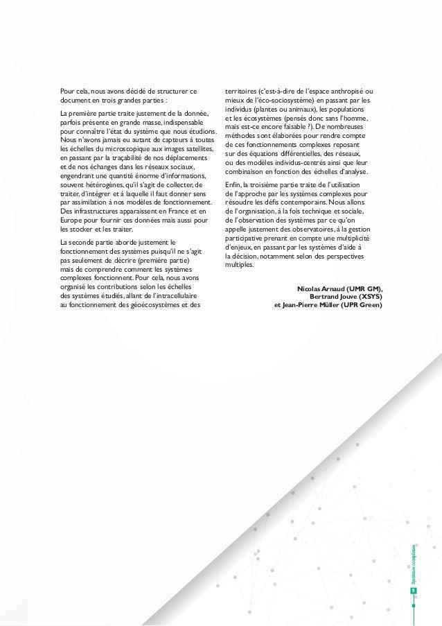 Systèmescomplexes 5 Pour cela, nous avons décidé de structurer ce document en trois grandes parties: La première partie t...