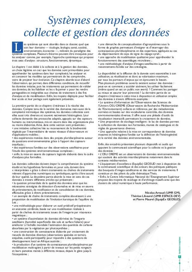 Systèmescomplexes 7 Systèmes complexes, collecte et gestion des données L es systèmes qui sont abordés dans ce dossier, qu...