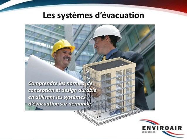 Les systèmes d'évacuation