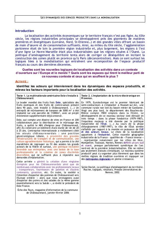 LES DYNAMIQUES DES ESPACES PRODUCTIFS DANS LA MONDIALISATION Introduction La localisation des activités économiques sur le...