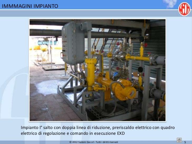 System gas srl impianto centrale termoelettrica - Certificazione impianto gas ...