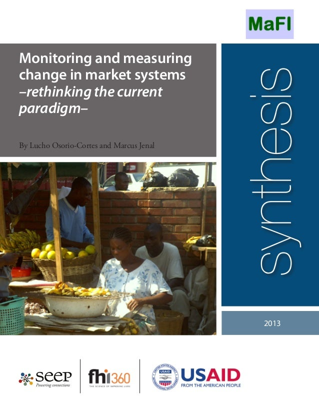 Monitoring and measuringchange in market systems                                          synthesis–rethinking the current...