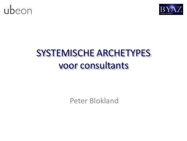 SYSTEMISCHE ARCHETYPES voor consultants Peter Blokland