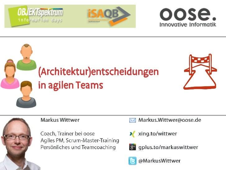 (Architektur)entscheidungenin agilen Teams