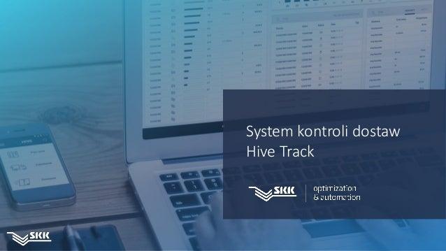 d System kontroli dostaw Hive Track