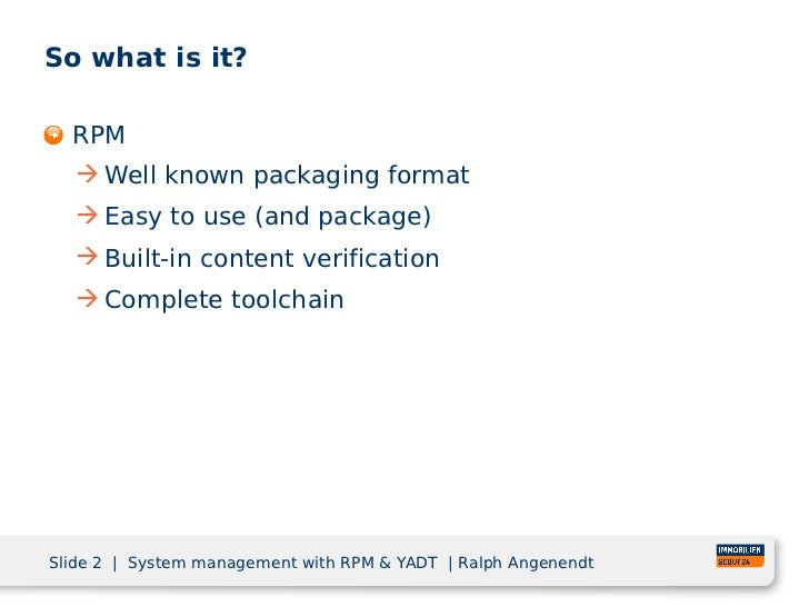 System management with rpm and yadt Slide 2