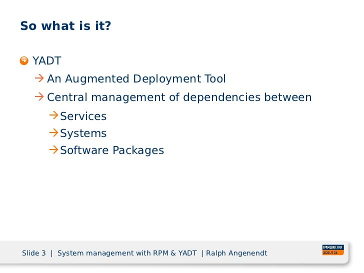 System management with rpm and yadt Slide 3