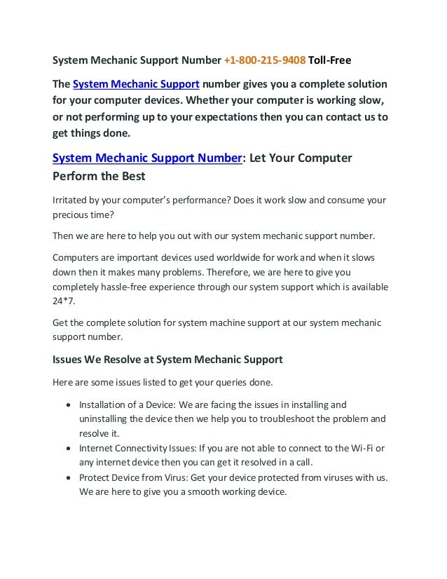 System Mechanic Support Number +1-800-215-9408 Toll-Free The System Mechanic Support number gives you a complete solution ...