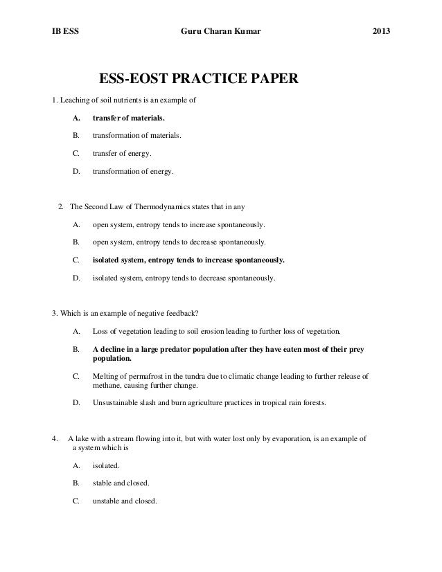 IB ESS  Guru Charan Kumar  ESS-EOST PRACTICE PAPER 1. Leaching of soil nutrients is an example of A.  transfer of material...
