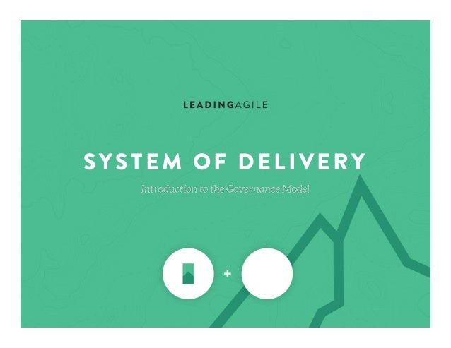 SYSTEM OF DELIVERY