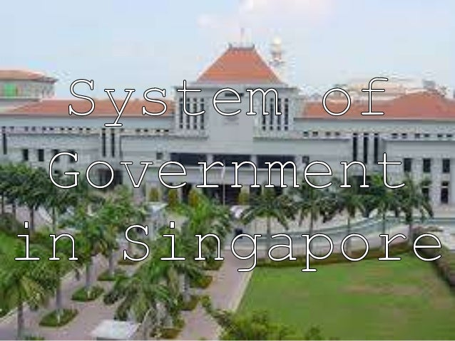 Upper Secondary Social Studies-System of Government in Singapore