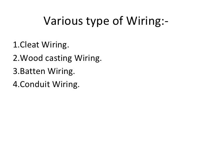 Wiring Types Ppt - Auto Electrical Wiring Diagram •